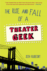 rise and fall theater geek